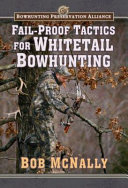 Fail-proof Tactics for Whitetail Bowhunting