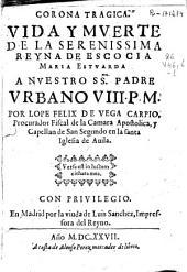 Corona tragica: Vida y mverte de la serenissima reyna de Escocia Maria Estvarda..., Página 1000