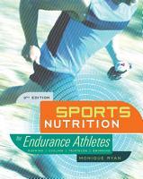 Sports Nutrition for Endurance Athletes  3rd Ed  PDF