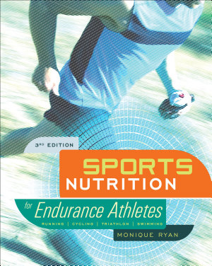 Sports Nutrition for Endurance Athletes  3rd Ed