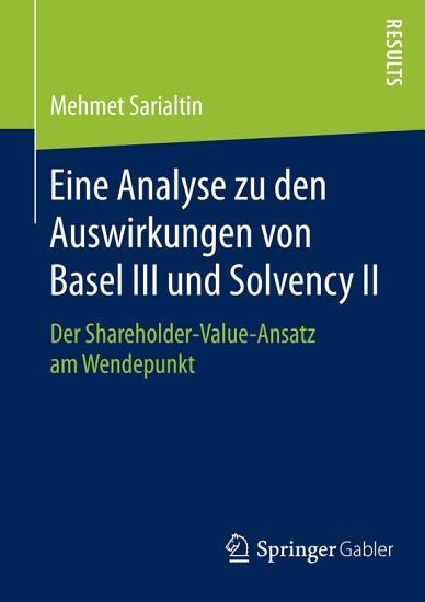 Eine Analyse zu den Auswirkungen von Basel III und Solvency II PDF
