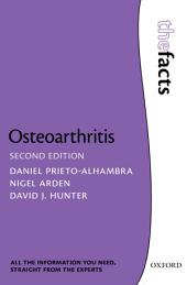 Osteoarthritis: The Facts: Edition 2