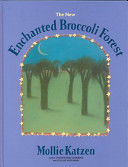 The New Enchanted Broccoli Forest Book