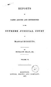 Reports of Cases Argued and Determined in the Supreme Judicial Court of the Commonwealth of Massachusetts: 1856, Volume 72