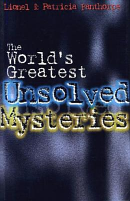 The World s Greatest Unsolved Mysteries PDF