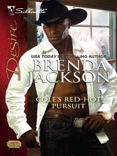 Cole's Red-Hot Pursuit