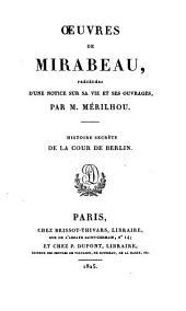ŒUvres de Mirabeau: Histoire secrète de cour de Berlin