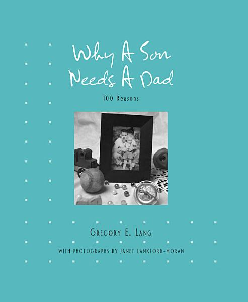 Download Why a Son Needs a Dad Book
