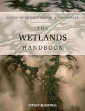 The Wetlands Handbook, 2 Volume Set