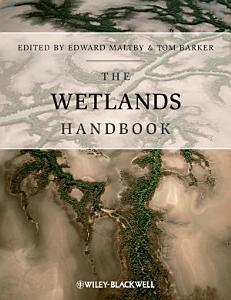 The Wetlands Handbook  2 Volume Set PDF