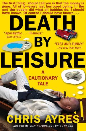 Death by Leisure