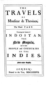 The Travels Of Monsieur De Thevenot Into The Levant: In Three Parts. ¬The East-Indies, Volume 3