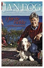 Jan Fog - Et liv i første række: Overklassen indefra