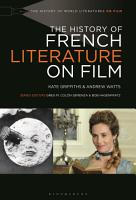 The History of French Literature on Film PDF