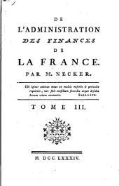 De L'administration Des Finances de la France: Volume 3