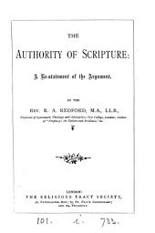 The authority of Scripture: a re-statement of the argument
