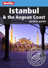 Berlitz: Istanbul & The Aegean Coast Pocket Guide: Edition 4