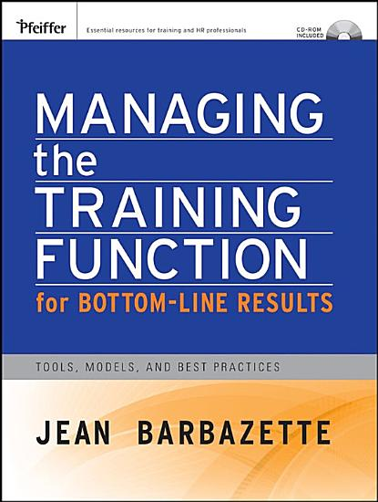 Managing the Training Function For Bottom Line Results PDF