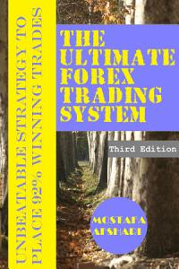 The Ultimate Forex Trading System Unbeatable Strategy to Place 92  Winning Trades PDF