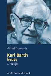 Karl Barth heute: Ausgabe 2