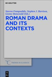Roman Drama and its Contexts