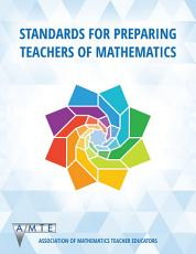 Standards for Preparing Teachers of Mathematics PDF
