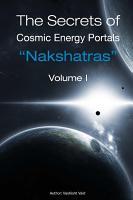 The Secrets of Cosmic Energy Portals   Nakshatras   PDF