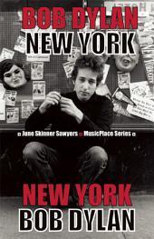 Bob Dylan: New York