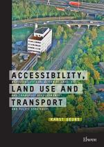 Accessibility, Land Use and Transport