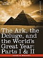 The Ark  the Deluge  and the World s Great Year