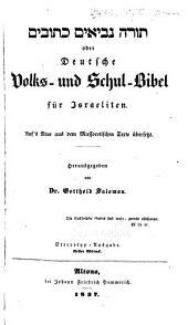 Deutsche volks- und schul-Bibel für israeliten: Auf's neue aus dem massoretischen texte übers, Band 1