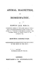 Animal Magnetism and Homœopathy; being the appendix to observations on the principal medical institutions and practice of France, Italy, and Germany