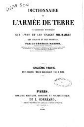 Dictionnaire de l'armée de terre, ou Recherches historiques sur l'art et les usages militaires des anciens et des modernes par le Général Bardin: 11