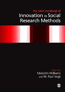 The SAGE Handbook of Innovation in Social Research Methods PDF