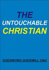 The Untouchable Christian: Being Free from the Plans and Attacks of the Enemy