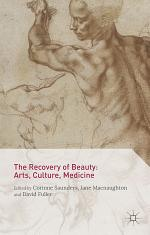 The Recovery of Beauty: Arts, Culture, Medicine