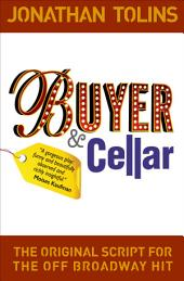 Buyer & Cellar: The Original Script for the Off Broadway Hit