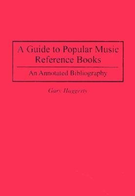 A Guide to Popular Music Reference Books