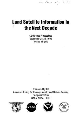 Land Satellite Information in the Next Decade PDF
