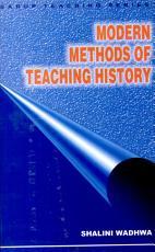Modern Methods Of Teaching History PDF
