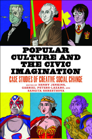 Popular Culture and the Civic Imagination