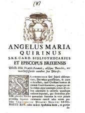 Angelus Maria Quirinus S.R.E. card. bibliothecarius et episcopus Brixiensis dilectis filiis vicariis foraneis, aliisque parochis, nec non confessariis omnibus suae dioecesis