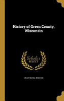 HIST OF GREEN COUNTY WISCONSIN PDF