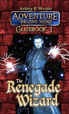 The Renegade Wizard