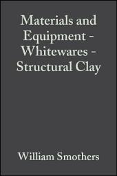 Materials and Equipment - Whitewares - Structural Clay