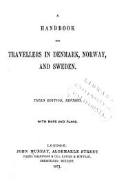 A Handbook for Travellers in Denmark, Norway, and Sweden