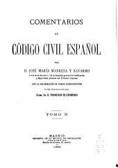 Comentarios al Código civil español: Volumen 2