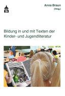 Bildung in und mit Texten der Kinder  und Jugendliteratur
