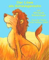 Der Löwe als Schwiegersohn