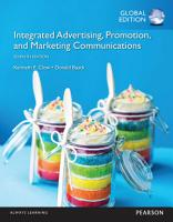 Integrated Advertising  Promotion  and Marketing Communications  Global Edition PDF